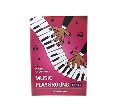 The Piano Solution's  Music Playground Book 2