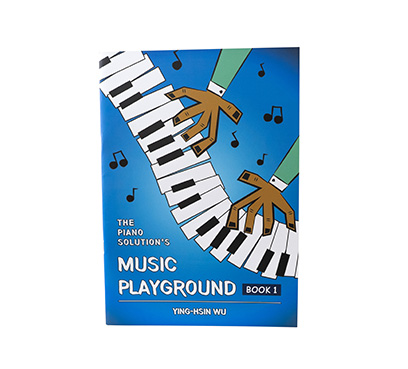 The Piano Solution's  Music Playground Book 1