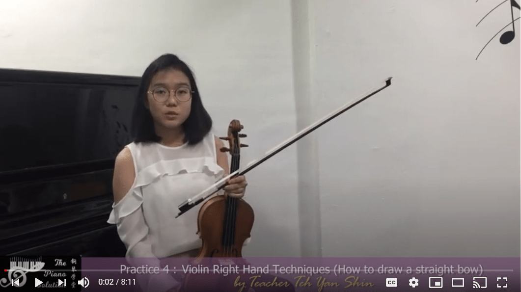 Practice 4 - Violin Right Hand Techniques How to draw a straight bow by Teacher Teh Yan Shin (EN)